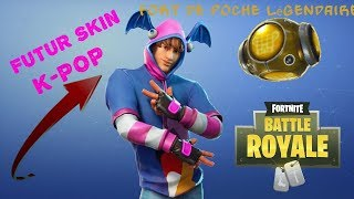 FUTUR SKIN K-POP AND BIENTOT A IMPROVED POCHE FORT// FORTNITE BATTLE ROYALE [FR/PS4/LIVE]