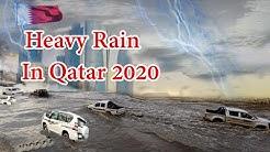 Heavy Rain In Doha Qatar 2020   Rain In  Doha Qatar 2020  Rain Doha Qatar 2020