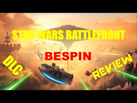 Star Wars Battlefront Bespin Review