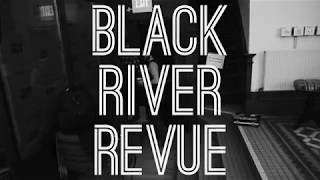 Black River Revue - Just Can't Win Promo Video