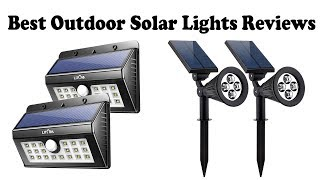Best Outdoor Solar Lights Review 2018