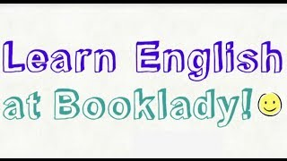 Learn English at Booklady.com!