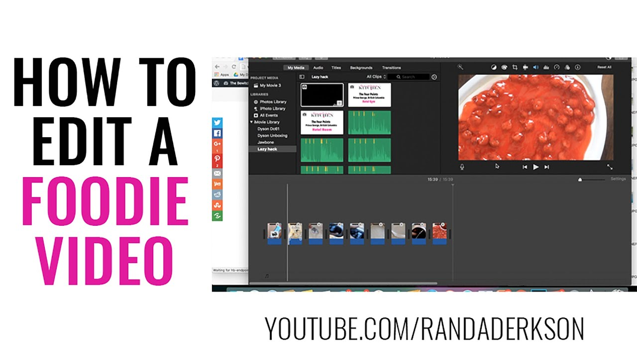 How To Edit A Recipe Video (foodie Video) In Imovie