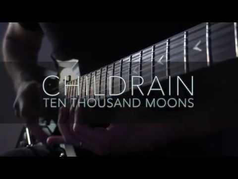 CHILDRAIN - Ten Thousand Moons solo guitar playthrough