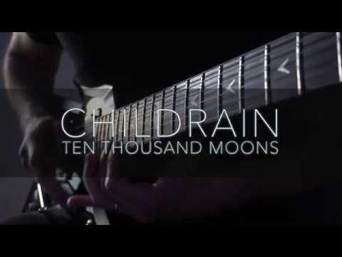 CHILDRAIN - Ten Thousand Moons solo guitar playthrough