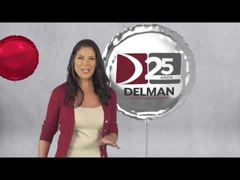 Delman 25 anos - Uma comemoração perfeira pra você!