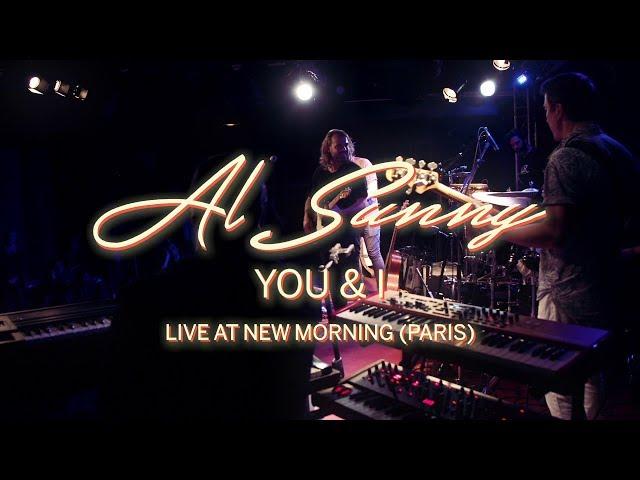 Al Sunny - You & I (Live At New Morning - Paris)