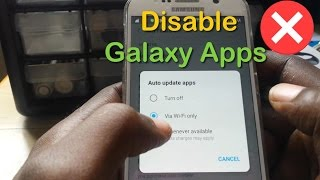 Stop Samsung Galaxy Apps Auto Updating Easily