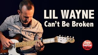 Lil Wayne - Cant Be Broken // Guitar Cover (Fingerstyle Guitar)