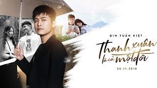 Thanh Xuân Là Cả Một Đời - Gin Tuấn Kiệt, Lan Hương (Official MV)