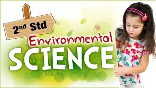 Sınıf 2 | AGH İçin 2 Sınıf İçin Çocuklar | Çevre Bilim | Bilim İçin Bilim Öğrenmek