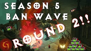 Diablo 3 Season 5 Ban Wave ROUND 2 more before and after