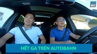 Chạy HẾT GA trên Autobahn không giới hạn tốc độ và những SỰ THẬT thú vị |Autobahn|Bundesautobahn|