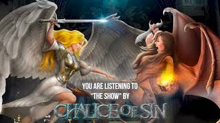 """Chalice Of Sin – """"The Show"""" – Official Audio"""