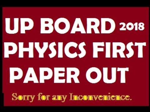 Up board Physics First Paper out 2018 भौतिक विज्ञान प्रथम आउट!!!