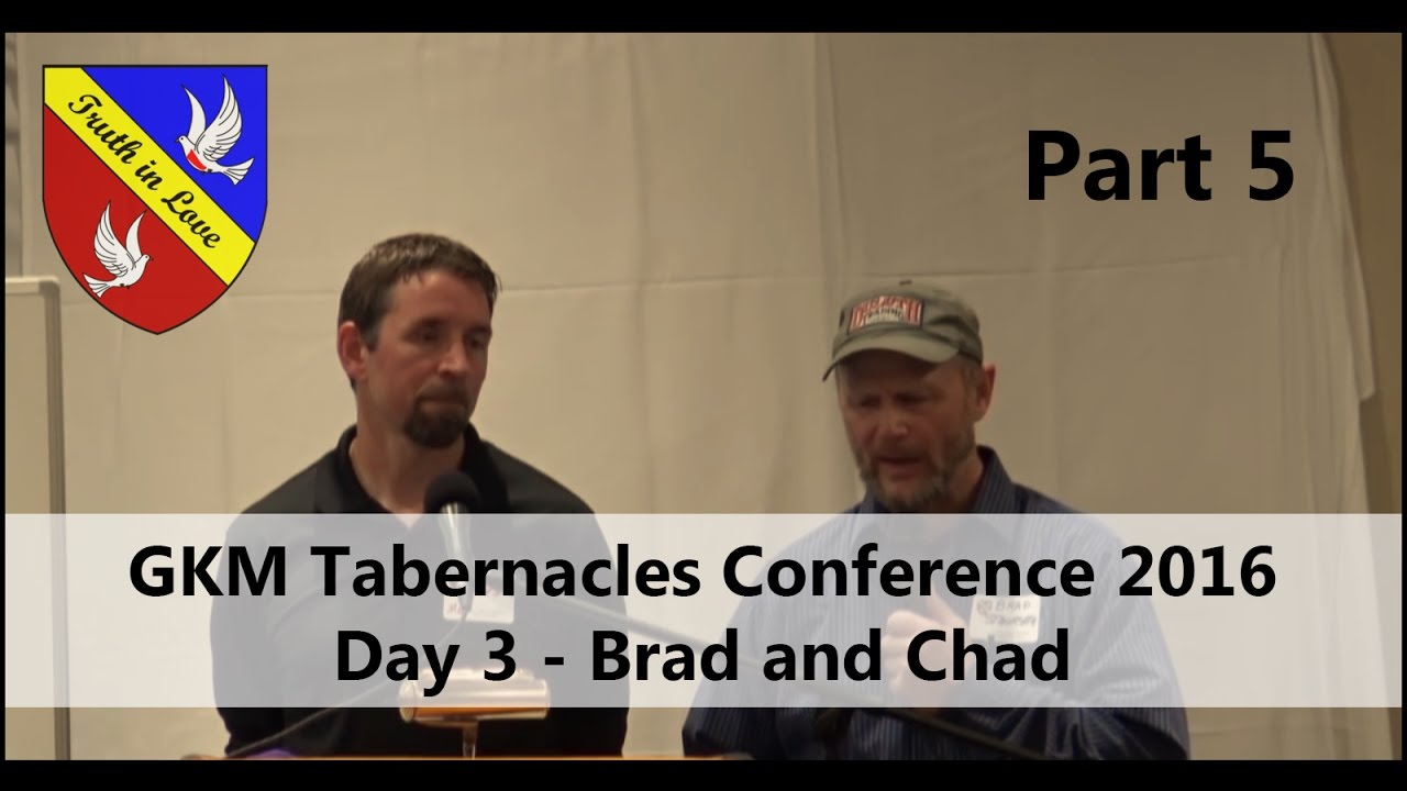Tabernacles 2016 Conference - Day 3 - Part 5, Afternoon - Brad and Chad
