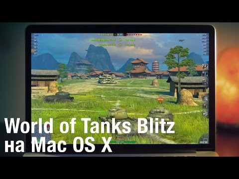 Обзор World Of Tanks Blitz для Mac OS X | UkrainianiPhone