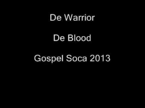 De Warrior- De Blood