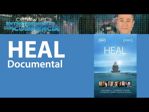 Heal Documental Análisis Con Conciencia Youtube