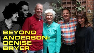Beyond Anderson Episode 2: Denise Bryer