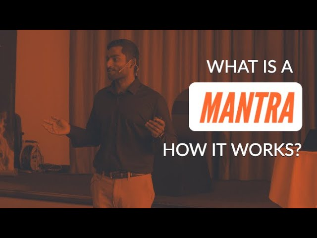 What is a MANTRA and How it WORKS?