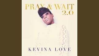 Pray and Wait 2.0