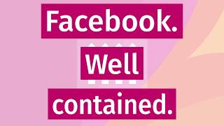 Keep Facebook (and their tracking) Contained thumbnail