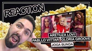 Baixar REACTION || Aretuza Lovi feat. Gloria Groove e Pabllo Vittar - Joga Bunda (Vídeo Oficial)