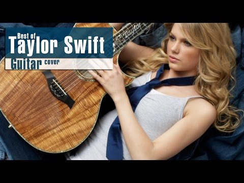 Taylor Swift - Best Guitar Cover