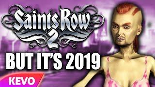 Saints Row 2 but it's 2019