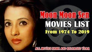Moon Moon Sen Movies | सभी भाषाओँ की फिल्म सूची | 1974 to 2019
