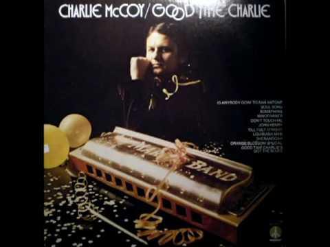 Good Time Charlie [1973] - Charlie McCoy