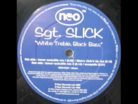 Sgt. Slick - White Treble, Black Bass