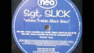 Sgt. Slick - White Treble, Black Bass