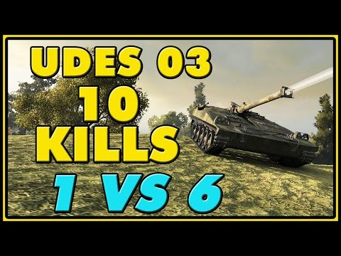 World Of Tanks | UDES 03 - 10 Kills - 6K Damage