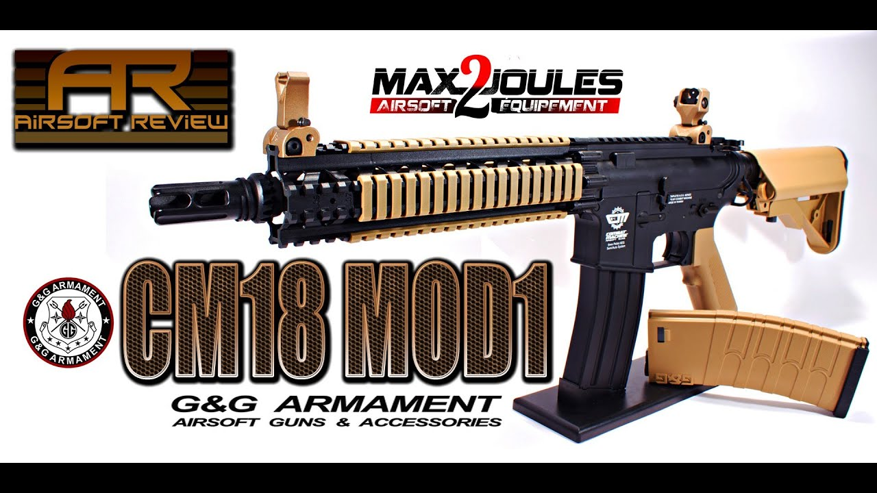 cm18 mod1 g g armament max2joules airsoft review youtube. Black Bedroom Furniture Sets. Home Design Ideas