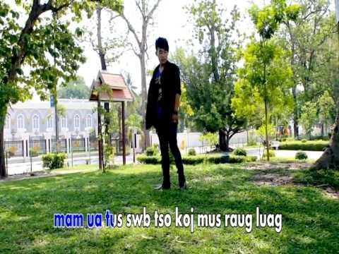 Kuv Mam Ua Tus Zam Kev | Tsom Xyooj | Official Video 2014 thumbnail