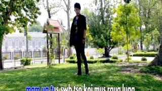 Kuv Mam Ua Tus Zam Kev | Tsom Xyooj | Official Video 2014