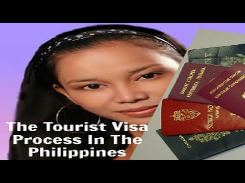 The Tourist Visa Process In The Philippines