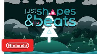 Just Shapes & Beats Release Date Announcement Trailer - Nintendo Switch
