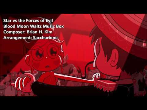 [Star vs the Forces of Evil]  Blood Moon Waltz【Music Box】