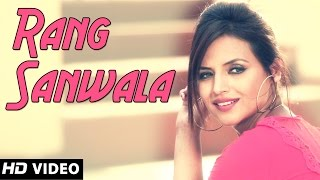 Rang Sanwla - Gaurav Sandhu || Official Song - New Punjabi Songs 2014