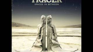 Tracer-Louder Than This