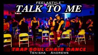 Talk to Me - Tory Lanez | Trap Soul Chair Dance | FeelAStyle™| Tenisha Andrews Choreography