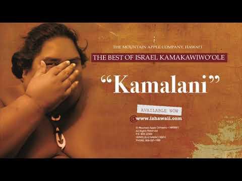 """Israel """"IZ"""" Kamakawiwoʻole - Kamalani"""