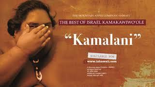 """OFFICIAL Israel """"IZ"""" Kamakawiwo?ole - Kamalani"""