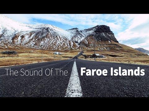 The Sound Of The Faroe Islands (Music Documentation)