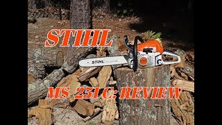 stihl MS 251 C REVIEW