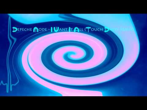 Depeche Mode - I Want It All (Touch Dalys Remix) mp3