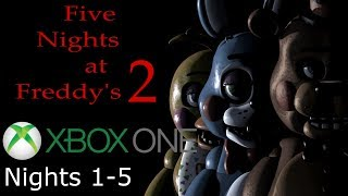 Five Nights at Freddy's 2 Xbox One | [Nights 1-5]